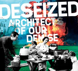 """Architects Of Our Demise"" - Deseized product image"