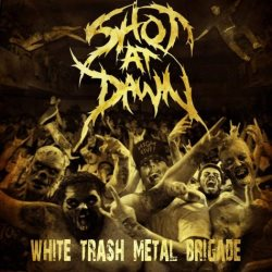 """White Trash Metal Brigade"" - Shot at Dawn product image"